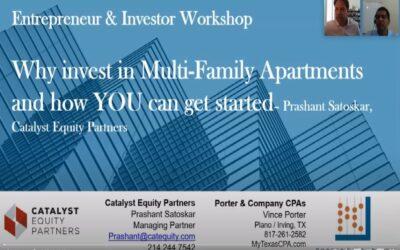 Enterpreneur & Investor Series – Why Multifamily & Case Study