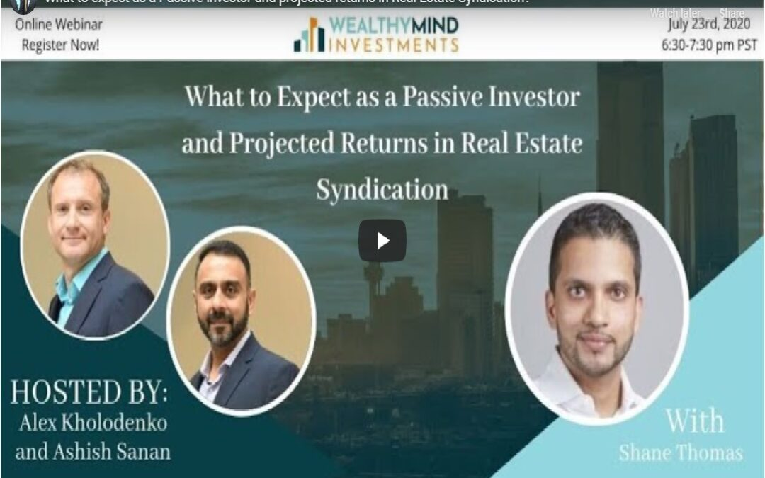 What to Expect as a Passive Investor & Projected returns in Real Estate Syndication